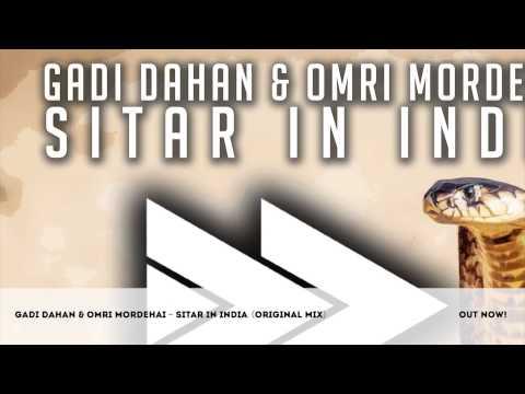 Gadi Dahan & Omri Mordehai - Sitar In India (Original Mix)