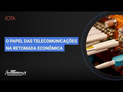 O papel das telecomunicações na retomada econômica   28/08/20