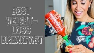 Best Weight Loss Breakfast