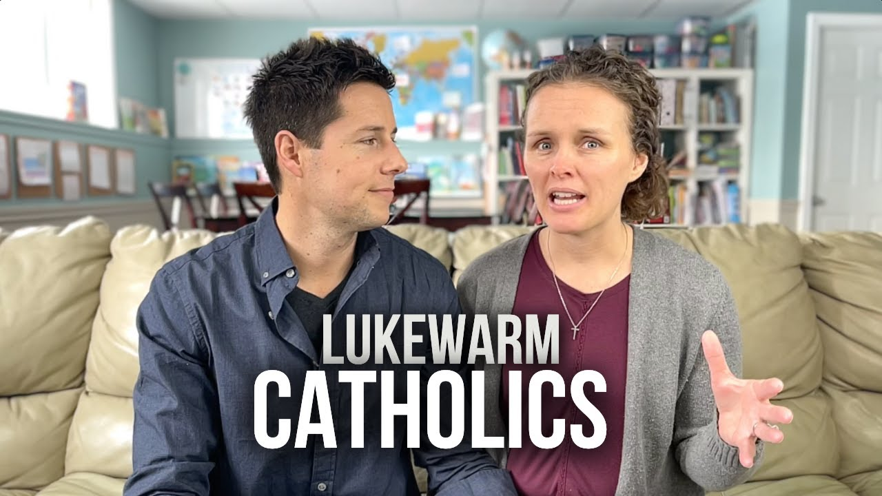 Lukewarm Catholics