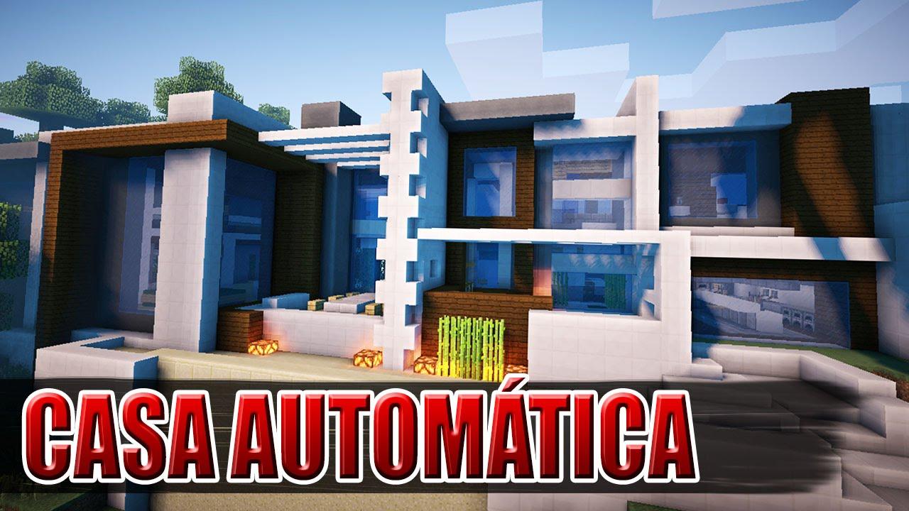 Minecraft A Casa Mais Automatica Do Minecraft Youtube