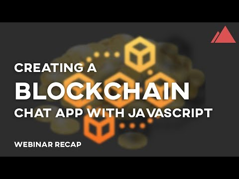 Beginner Blockchain: Creating a Blockchain Chat App With Javascript