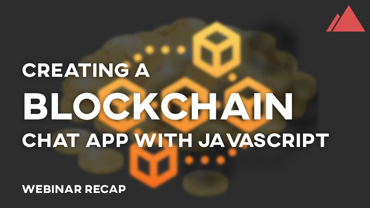 How to Create a Blockchain Chat App with Javascript - Blockchain for Beginner