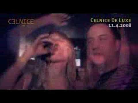 Celnice De Luxe 11.4.2008