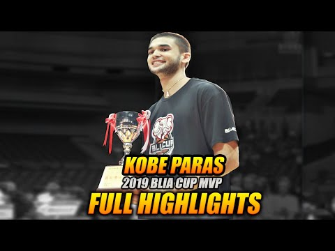 KOBE PARAS FULL HIGHLIGHTS | 2019 BLIA Cup MVP