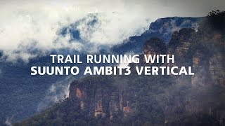 trail running with Suunto Ambit3 Vertical in the Blue Mountains