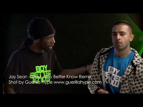 JAY SEAN - STAY - BOY BETTER KNOW REMIX feat Chipmunk, Skepta, Jammer and Frisco
