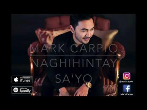 Naghihintay Sa'yo   Mark Carpio (LYRIC VIDEO)