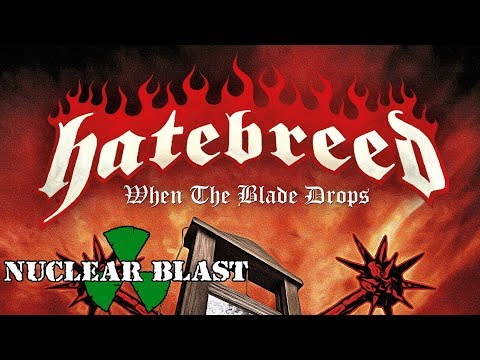 HATEBREED – When The Blade Drops