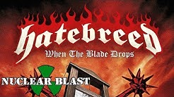 HATEBREED - When The Blade Drops (OFFICIAL LYRIC VIDEO)
