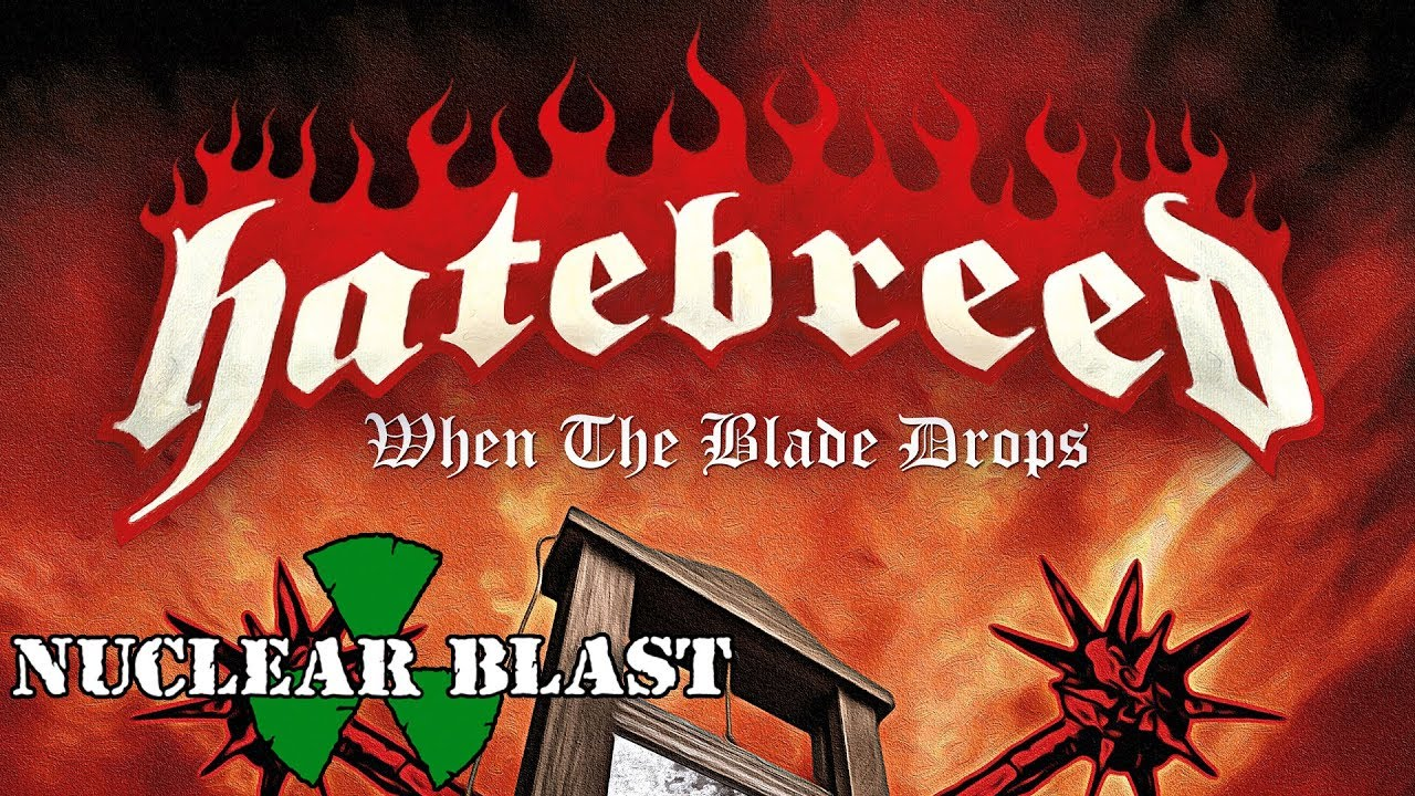 Hatebreed: The Blade Has Dropped (New Song)