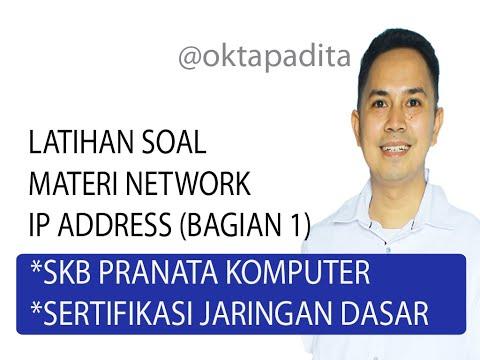 Latihan Soal SKB Pranata Komputer - Sertifikasi Jaringan (Materi IP Adress - Network)