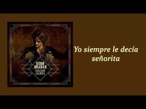 Señorita   Ricardo Arjona  Letra