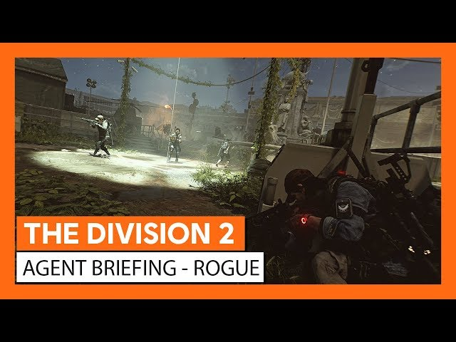 OFFICIAL THE DIVISION 2 - AGENT BRIEFING ROGUE