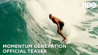 Momentum Generation (2018) Official Teaser Trailer | HBO