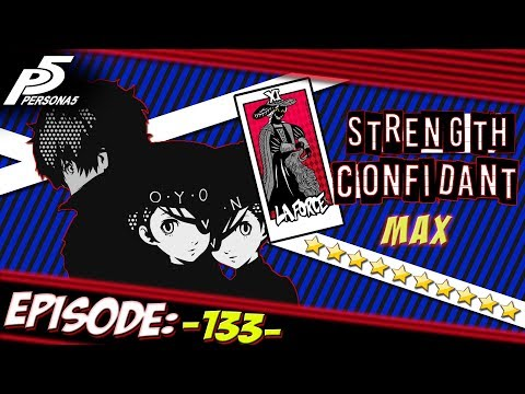 Persona 5 Playthrough Ep 133: Special Treatment (Fusions For Days)