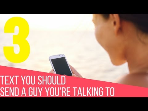 texts to send a guy your dating