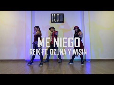 Me niego - Reik Ft. Ozuna y Wisin - Zumba - Flow Dance + Fitness