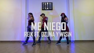 Me niego - Reik Ft. Ozuna y Wisin - Zumba - Flow Dance + Fitness
