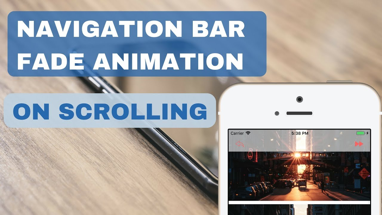 Navigation Bar Fade Animation On Scrolling iOS | Xcode 9/ Swift 4
