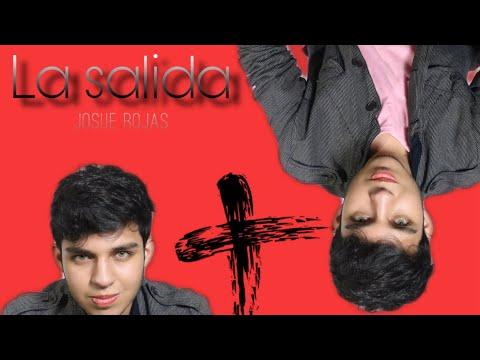 Josue Rojas - La Salida (Lyric Video)