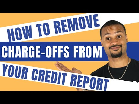 Dispute Charge Offs.  How to Remove Derogatory Items from Credit Report.  Do It Yourself