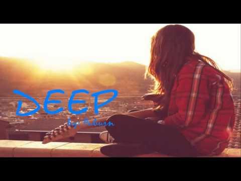 Deep - Auburn with lyrics