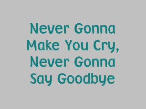 Lirik lagu Never Gonna Give You Up