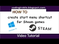 How to create start menu shortcut for Steam games on Windows 10 byVM