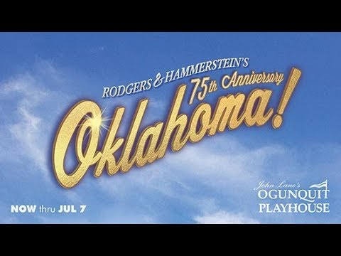 Oklahoma! - presented by the Ogunquit Playhouse