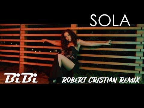 BiBi - Sola (Robert Cristian Remix)