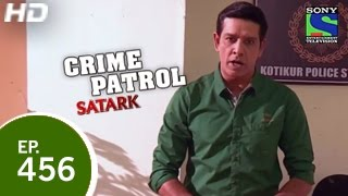 Crime Patrol - क्राइम पेट्रोल सतर्क - The Real Thief 2 - Episode 456 - 10th January 2015