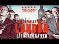 ONCE UPON A TIME IN LONDON Official Trailer (2019) British Gangster Film