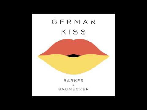 GERMAN KISS (Barker & Baumecker Remix of Russian Kiss (Annie feat. Bjarne Melgaard))
