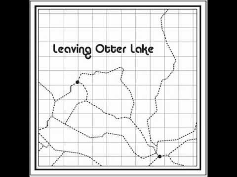 Leaving Otter Lake - Chubby