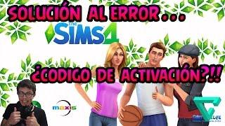 THE SIMS 4   ERROR ¿CÓDIGO DE ACTIVACIÓN? + SOLUCIÓN   CRACK VERSIÓN 4