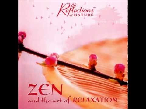 Global Journey - Zen and the Art of Relaxation (Full Album)