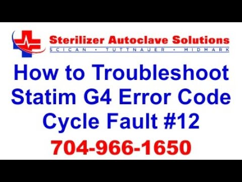 Statim G4 Error Code Cycle Fault 12 - How to Troubleshoot
