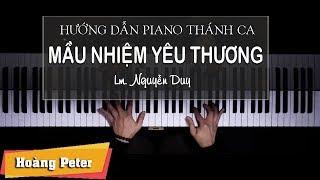 Hướng dẫn đệm Piano: Mầu Nhiệm Yêu Thương - Hoàng Peter