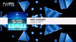 Bart Claessen - Fonky Flanger (Original Mix)