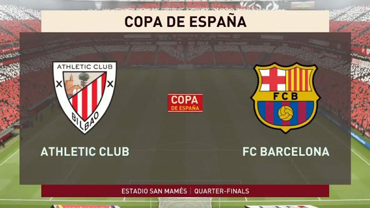 FIFA 20 | Athletic Club vs FC Barcelona | Copa del Rey ...