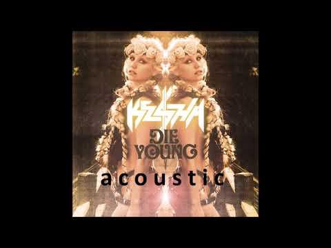 Download lagu baru Ke$ha - Die Young (Guitar Acoustic) [Stems Mix] online