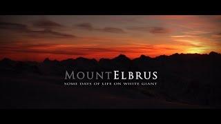 Эльбрус ( Mount Elbrus )