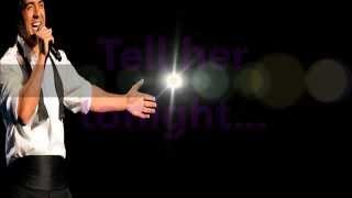 Tell her tonight