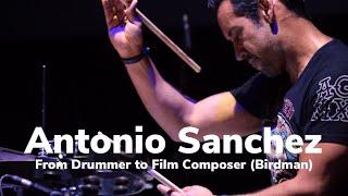 Antonio Sanchez - From Drummer To Film Composer (Birdman)