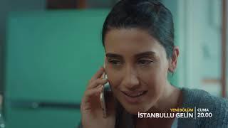 İstanbullu Gelin 61. Bölüm Fragmanı!