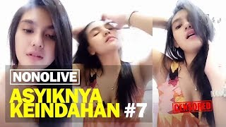 Download Video Asyiknya Keindahan Nonolive #7 MP3 3GP MP4