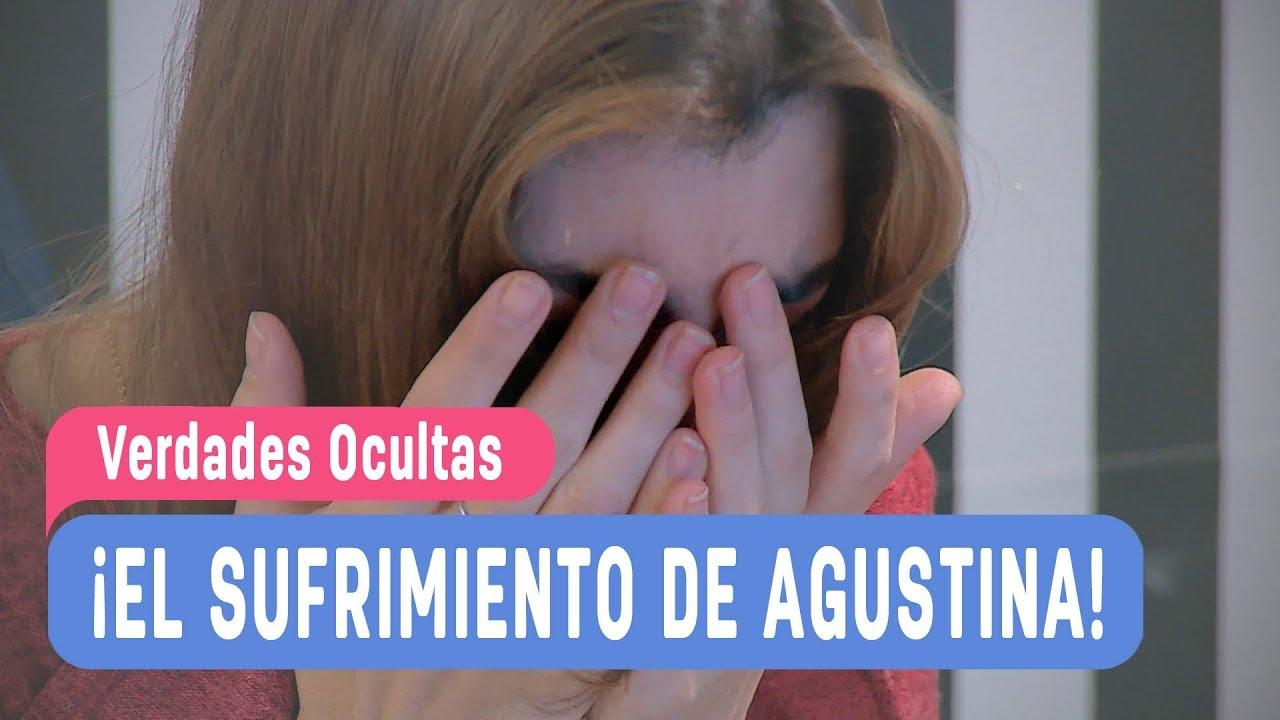 Verdades Ocultas - ¡El sufrimiento de Agustina! - Agustina ...
