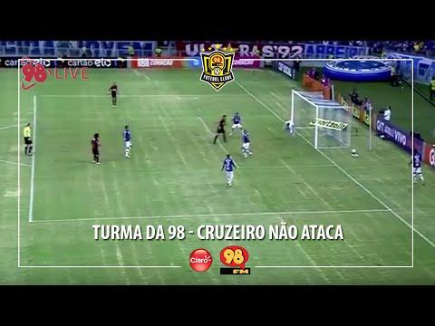 Turma da 98 - Cruzeiro Não Ataca