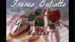 Franco Battiato - Yo quiero verte danzar (con letra)